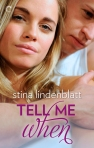 Tell Me When cover